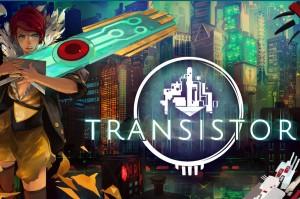 Transistor - Promo Art